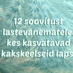 12 things parents of bilingual children need to know - Estonian