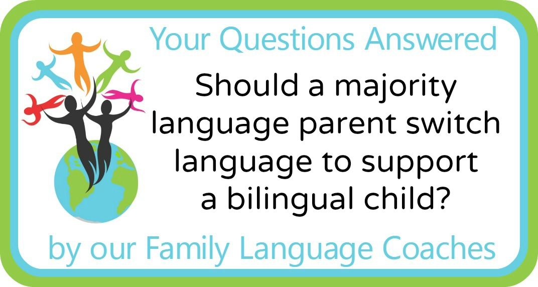 Should a parent switch to a non-native language to support a bilingual child's minority language?