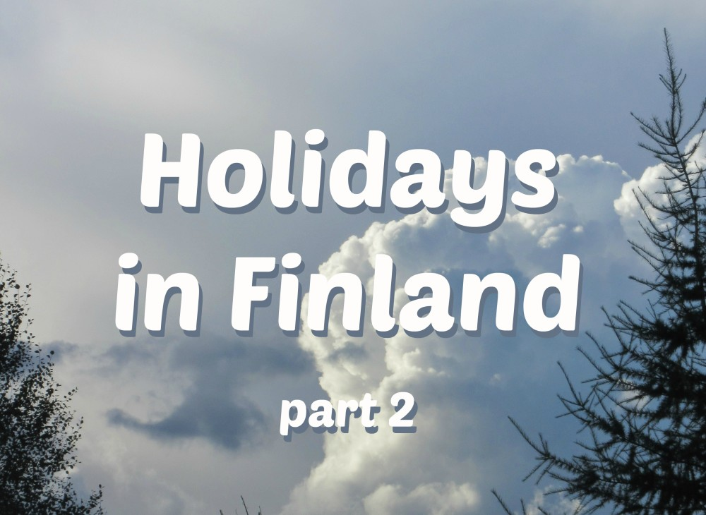 Holidays in Finland, part 2