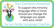 Q&A: To support the minority language after a move, should you change the language you speak with your child?