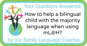 Q&A: How to help a bilingual child with the majority language when using mL@H?