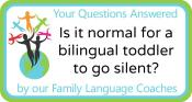 Q&A: Is it normal for a bilingual toddler to go silent?