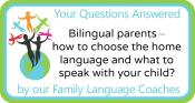 Q&A: Bilingual parents – how to choose the home language and what to speak with your child?