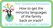 Q&A: How to get the minority languages of the family back on track?