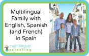 Multilingual Family with English, Spanish (and French) in Spain
