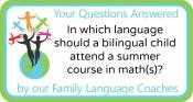 Q&A: In which language should a bilingual child attend a summer course in math(s)?