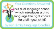 Q&A: Is a dual-language school which introduces a third language the right choice for a bilingual child?