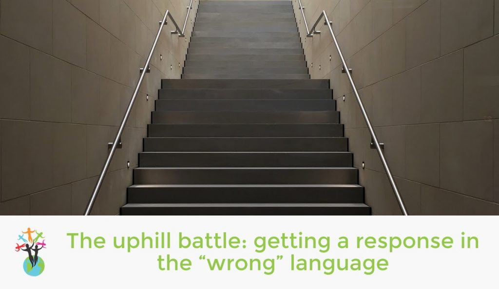 """The uphill battle: getting a response in the """"wrong"""" language"""