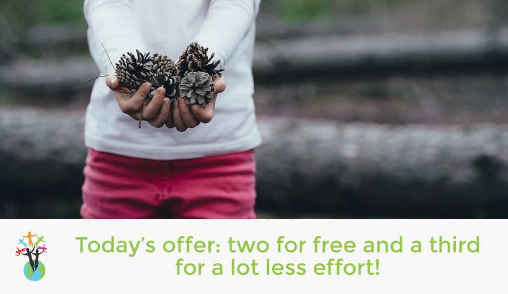 Today's offer: two for free and a third for a lot less effort!