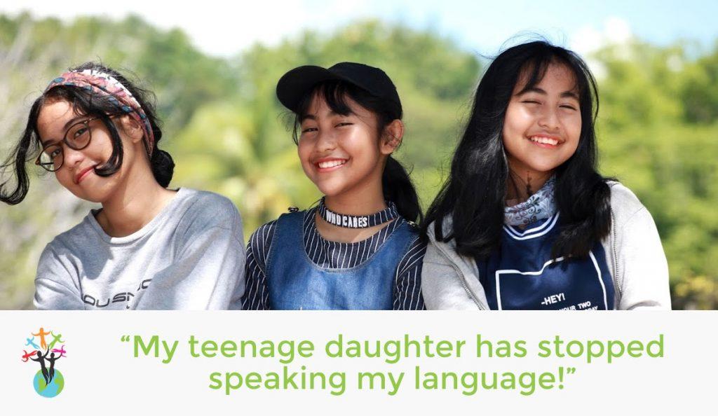 """My teenage daughter has stopped speaking my language!"""