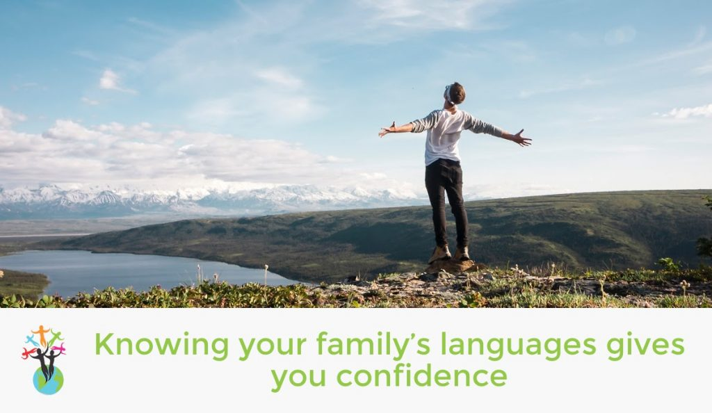 Knowing your family's languages gives you confidence