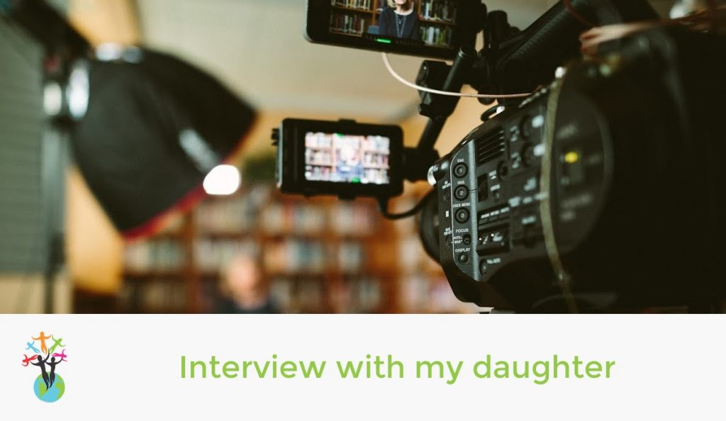 Interview with my daughter