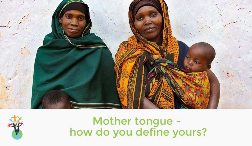 Mother tongue - how do you define yours?