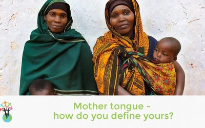Mother tongue – how do you define yours?