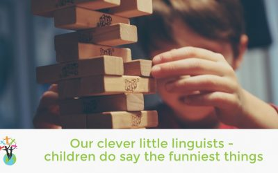 Our clever little linguists – children do say the funniest things!