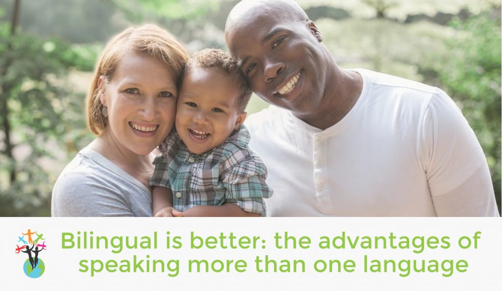 Bilingual is better: the advantages of speaking more than one language