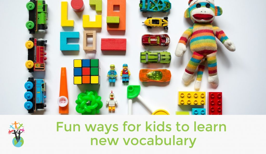 Fun ways for kids to learn new vocabulary
