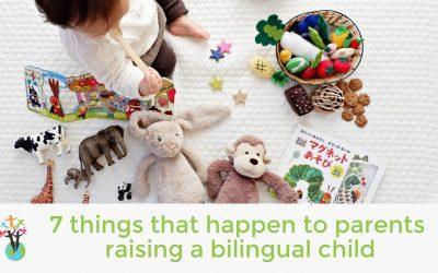 7 things that happen to parents raising a bilingual child