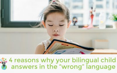 "4 reasons why your bilingual child answers in the ""wrong"" language"