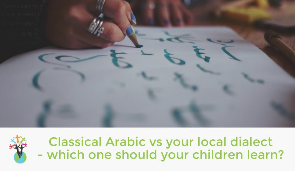 Classical Arabic vs your local dialect: which one should your child learn at school