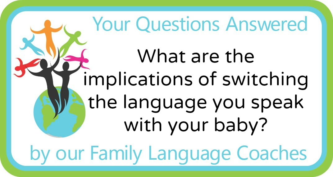 Q&A: What are the implications of switching the language you speak with your baby?