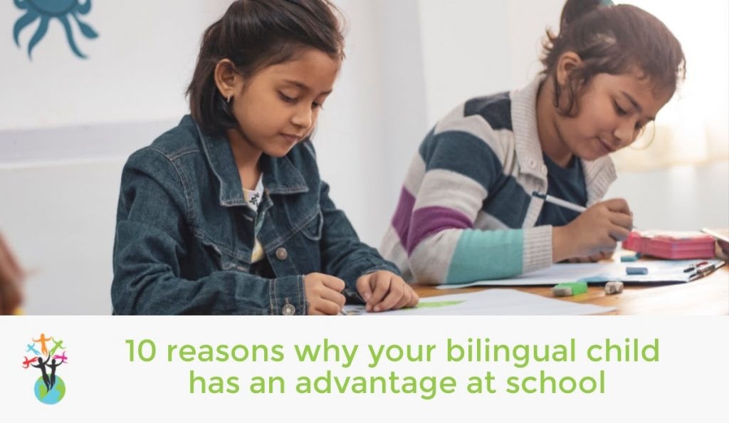 10 reasons your bilingual child has an advantage at school