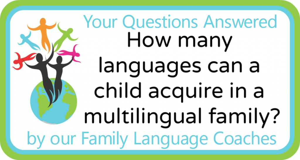 How many languages can a child acquire in a multilingual family?