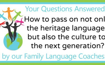 Q&A: How to pass on not only the heritage language, but also the culture to the next generation?
