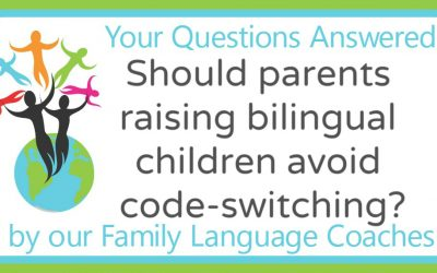 Q&A: Should parents raising bilingual children avoid code-switching?