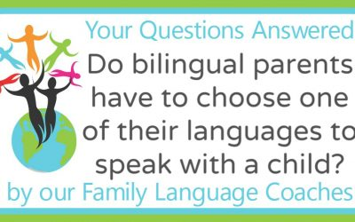 Q&A: Do bilingual parents have to choose one of their languages to speak with a child?