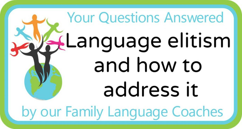 Language elitism and how to address it