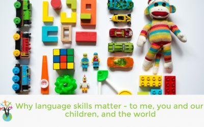 Why language skills matter – to me, you and our children, and the world