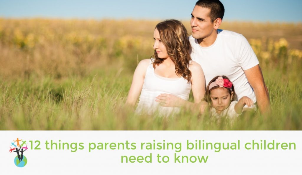 12 things parents of bilingual children need to know