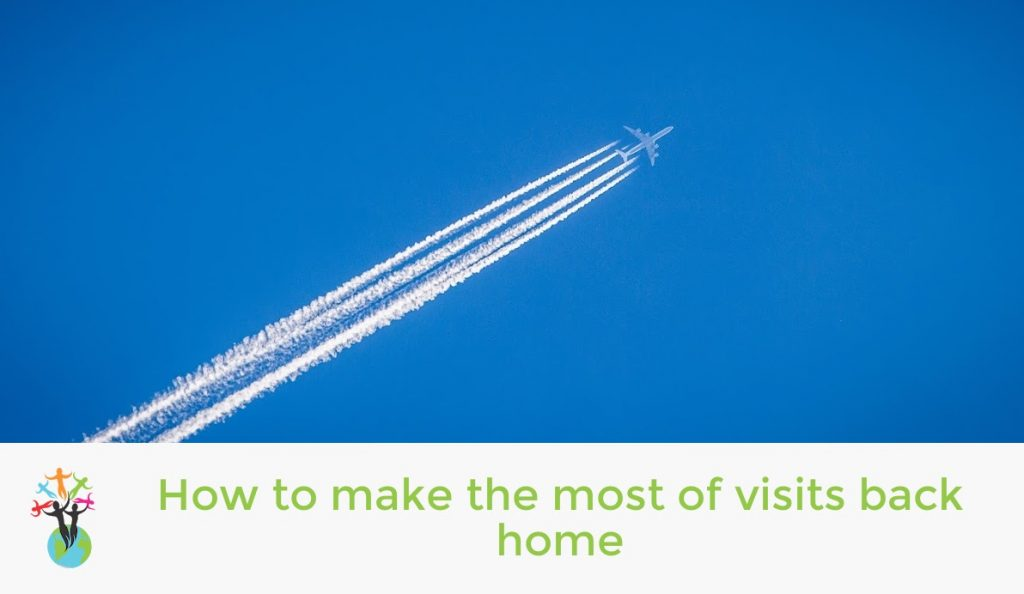 How to make the most of visits back home