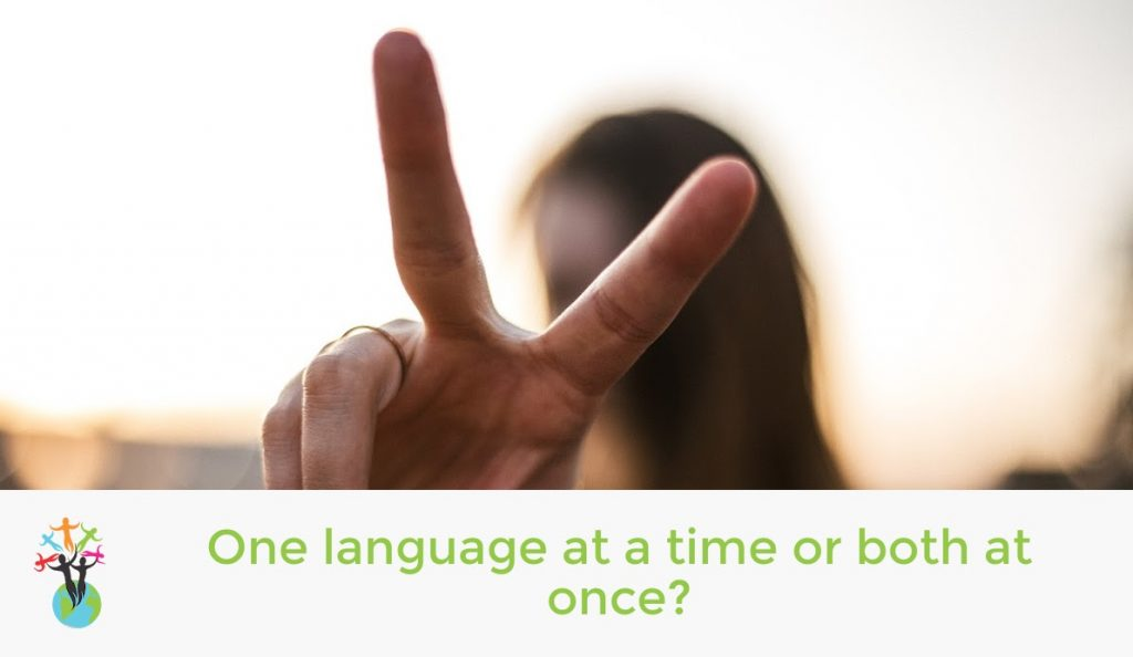One language at a time or both at once?