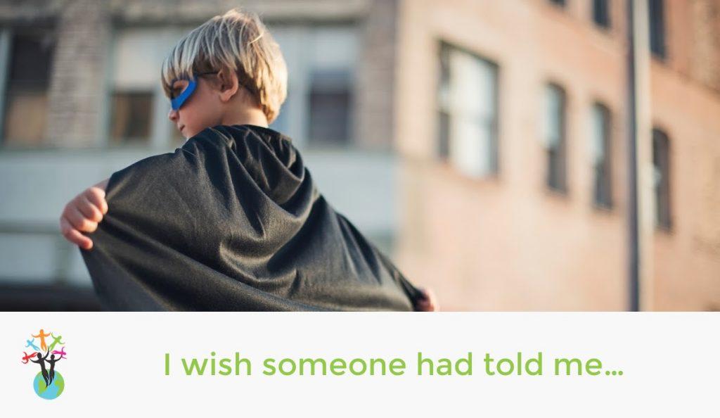 I wish someone had told me…