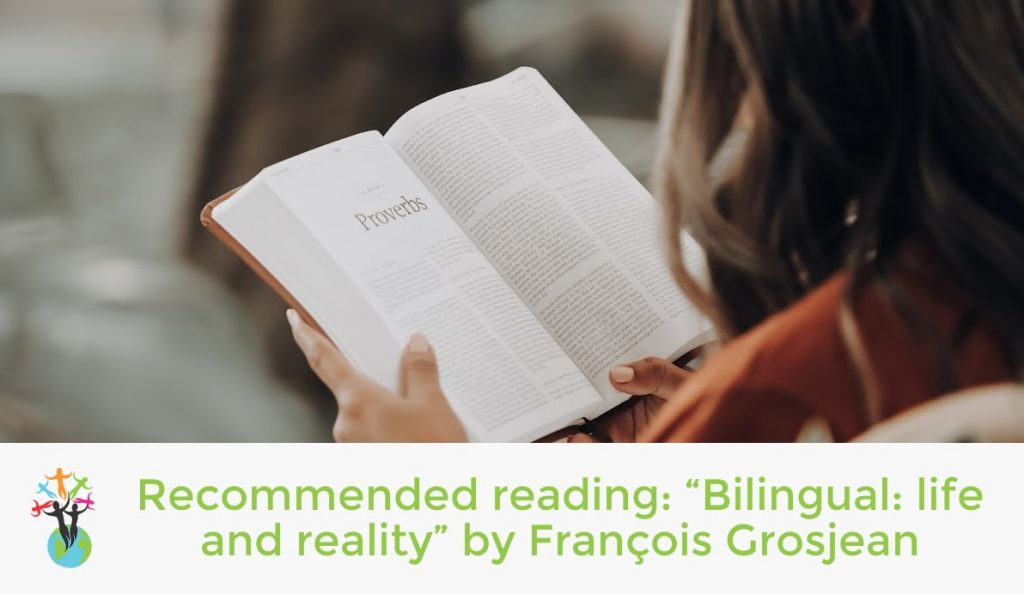 """Recommended reading: """"Bilingual: life and reality"""" by François Grosjean"""