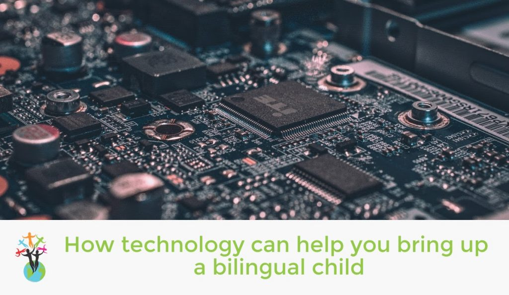 How technology can help you raise a bilingual child