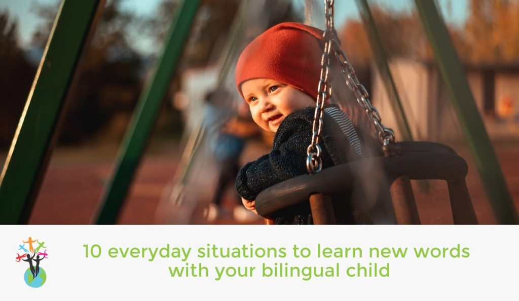 10 everyday situations to learn new words with your bilingual child