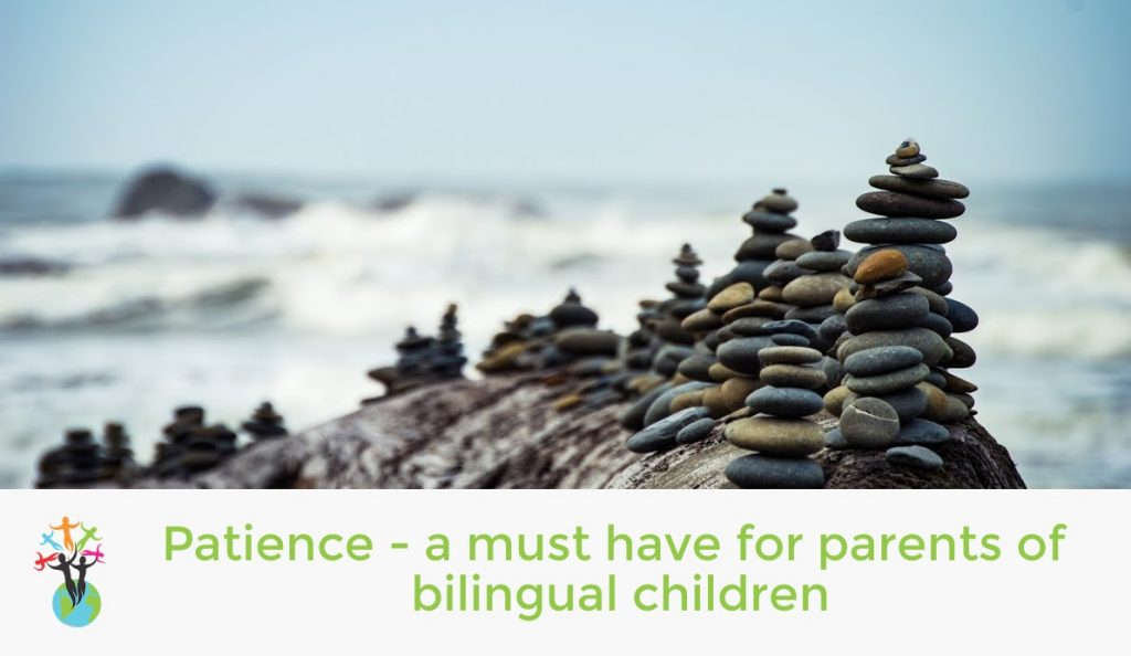 Patience – a must-have for parents of bilingual children