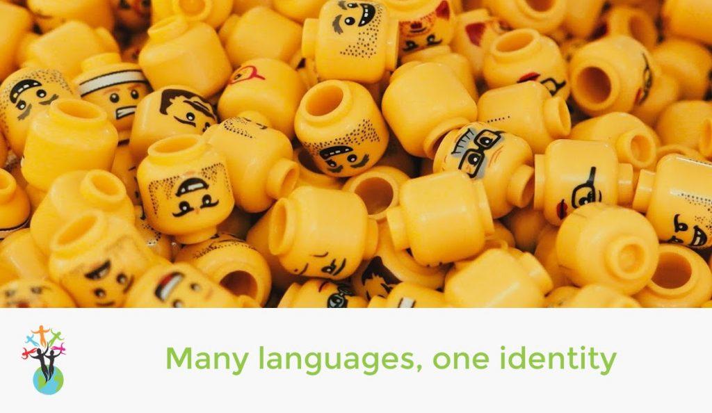 Many languages, one identity