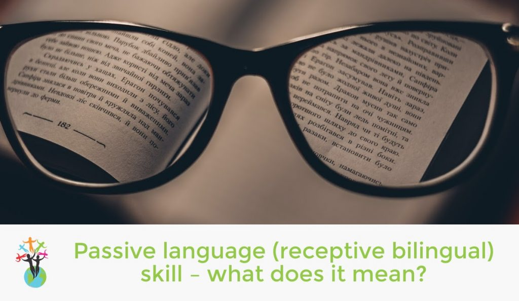 Passive language (receptive bilingual) skill - what does it mean?