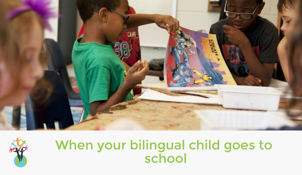 When your bilingual child goes to school