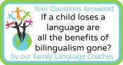 Q&A: If a child loses a language are all the benefits of  bilingualism gone?