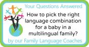 Q&A: How to pick the right language combination for a baby in a multilingual family?