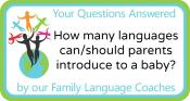 Q&A: How many languages can/should parents introduce to a baby?
